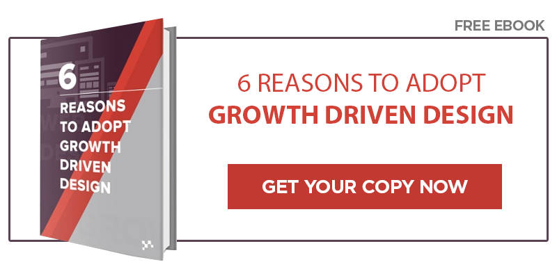 Free Download: 6 Reasons to Adopt Growth Driven Design