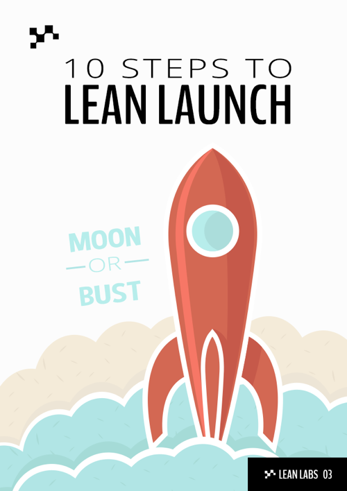 10 Steps to Lean Launch
