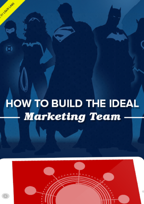 How To Build the Ideal Marketing Team
